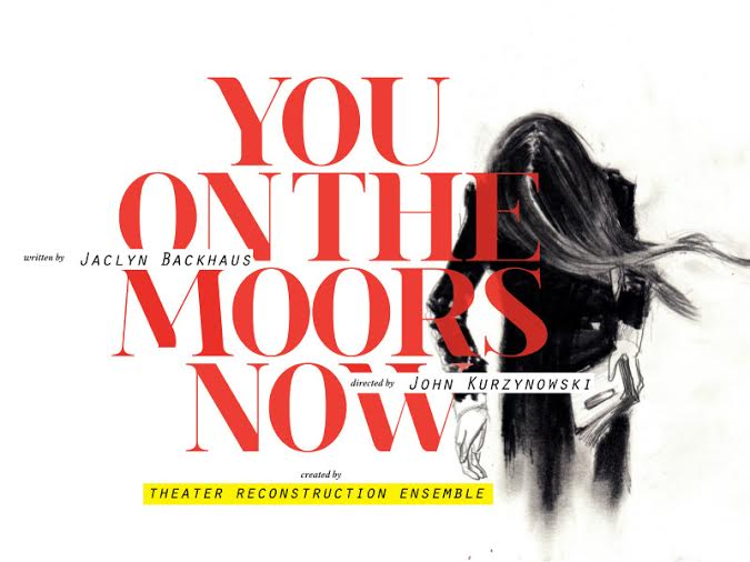 You On The Moors Now Poster