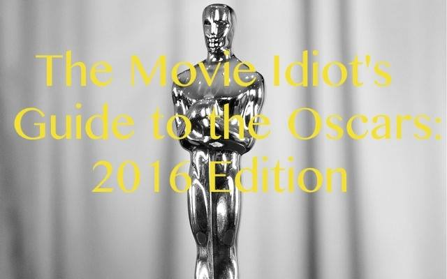 The Movie Idiot's Guide to the Oscars - The Tank at 46th Street