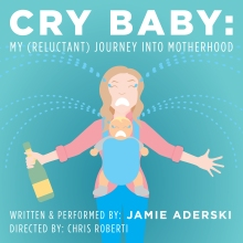 Cry Baby - The PIT - Jamie Aderski - Poster