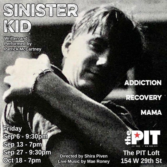 Sinister Kid - Patrick McCartney - The PIT Loft